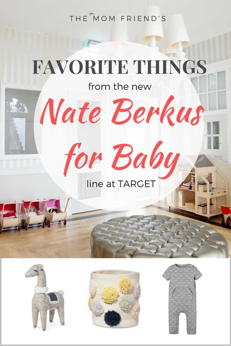 Pinterest graphic with text for Favorite Things from the New Nate Berkus Baby Line at Target with image collage.