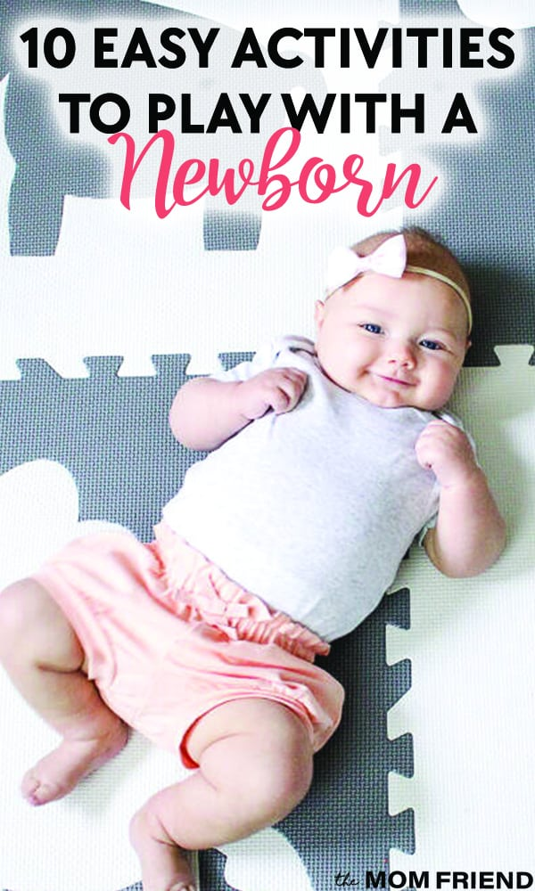 baby smiling while laying on a play mat with text 10 easy activities to play with a newborn