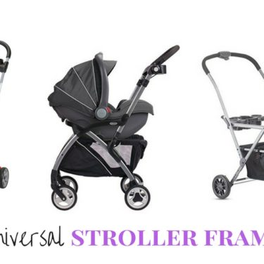 Why are Universal Stroller Frames a great option for new moms? Find out why they are one of the best baby gear options out there! | The Mom Friend | themomfriend.com
