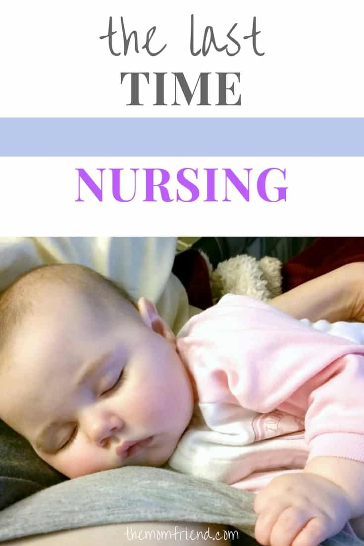 Pinnable image with text for the Last Time Nursing and image of sleeping baby.