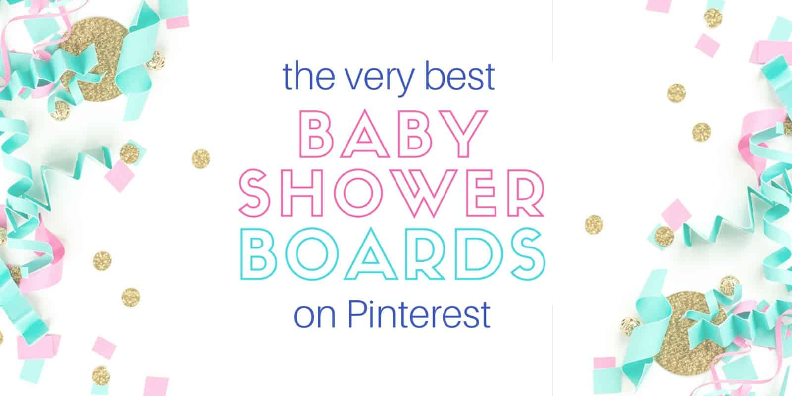 The Best Baby Shower Boards on Pinterest