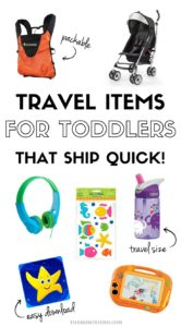 Pinterest graphic with text for Travel Items for Toddlers that Ship Quick and image collage of toddler travel products.