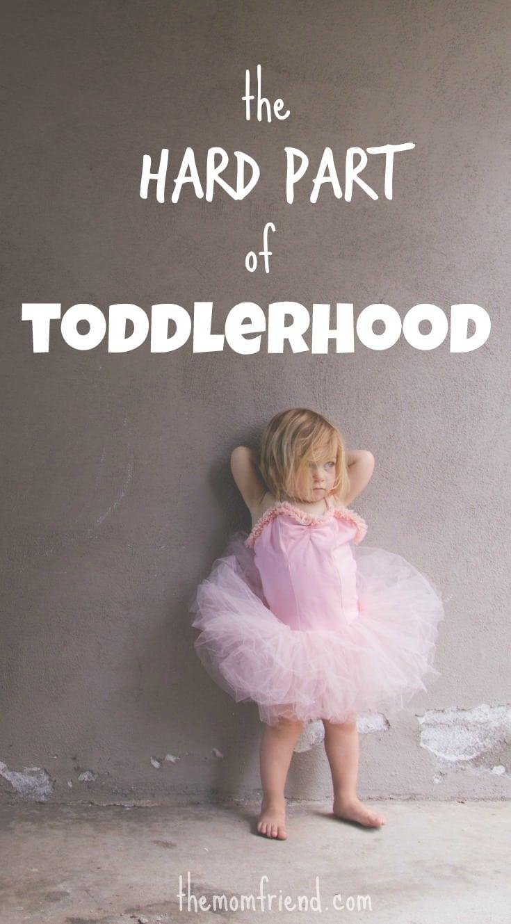 Pinnable image of the Hard Part of Toddlerhood.