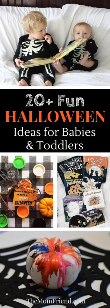 Pinnable image of Halloween Ideas for Babies & Toddlers.