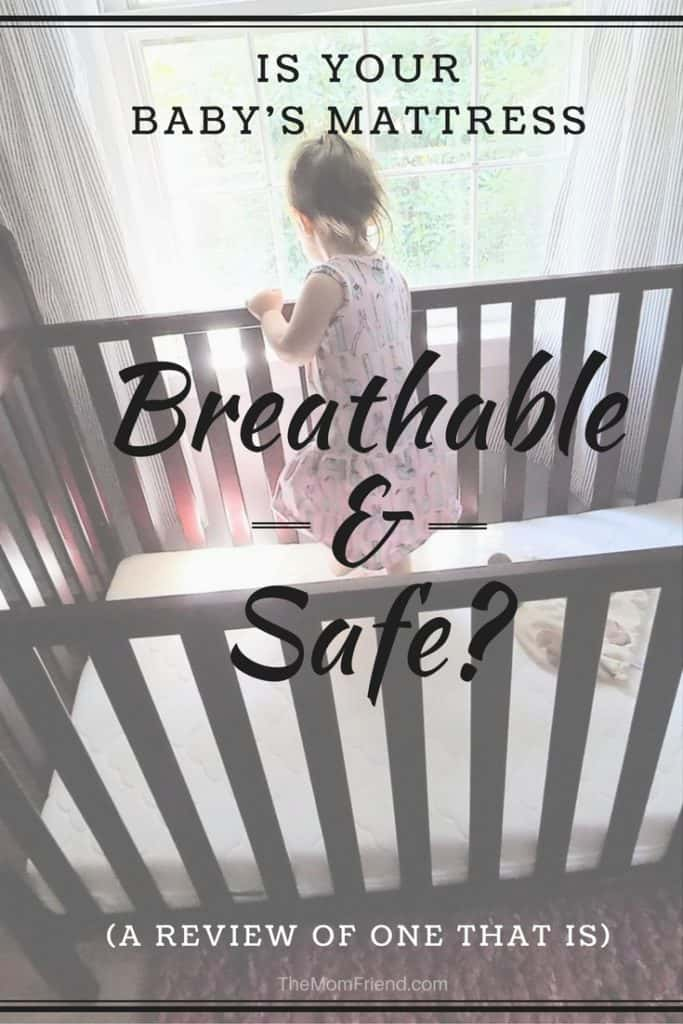 Pinterest graphic with text for Is Your Baby\'s Mattress Breathable & Safe? (A Review of One That Is).