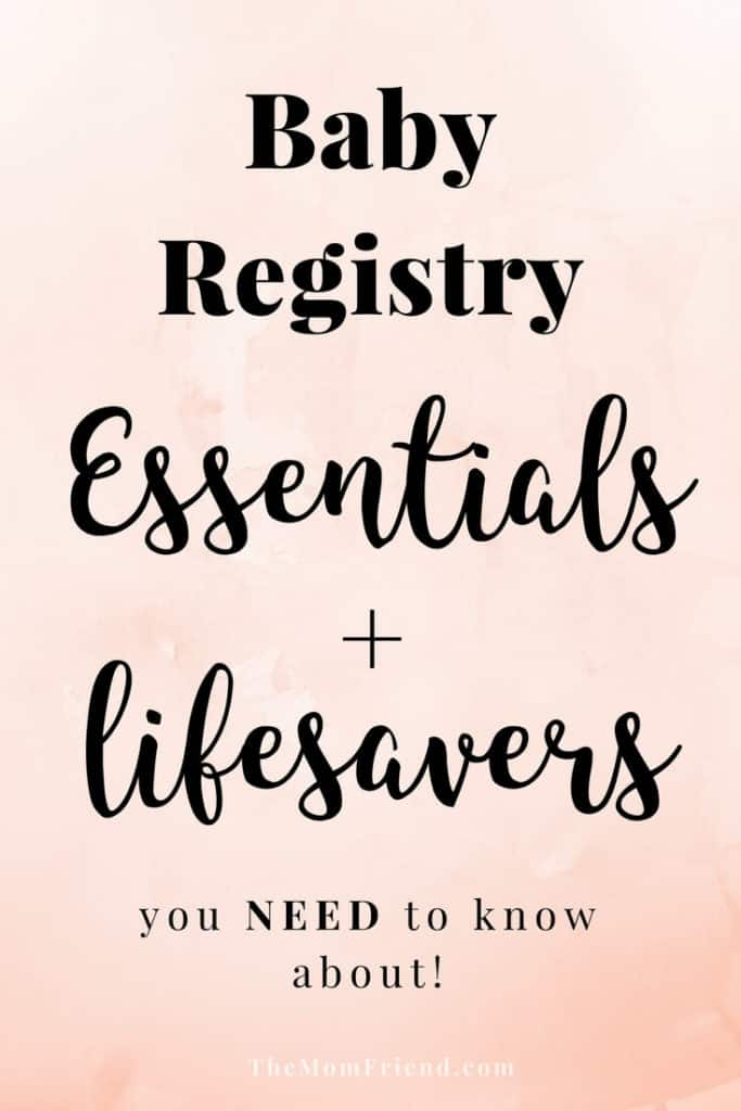 Pinterest graphic with text for Baby Registry Essentials + Lifesavers.