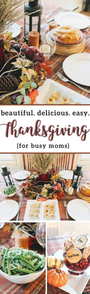 Pinterest graphic with text for Easy, Festive & Delicious Thanksgiving Tablescape + DIY Keepsake and image of Thanksgiving table.