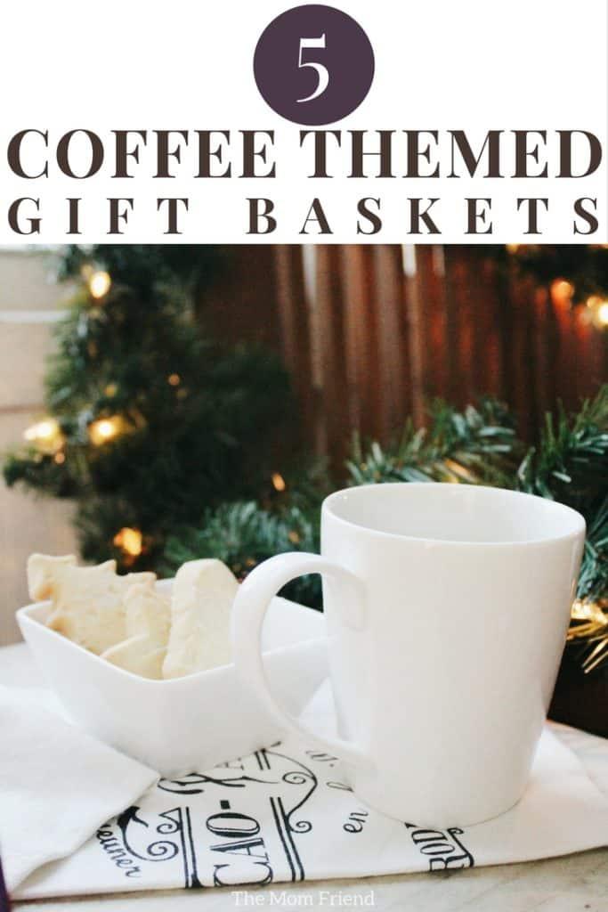 Coffee Gift Basket Ideas & DIYs #coffee #giftbasket #giftbasketideas #christmasgifts #diygift