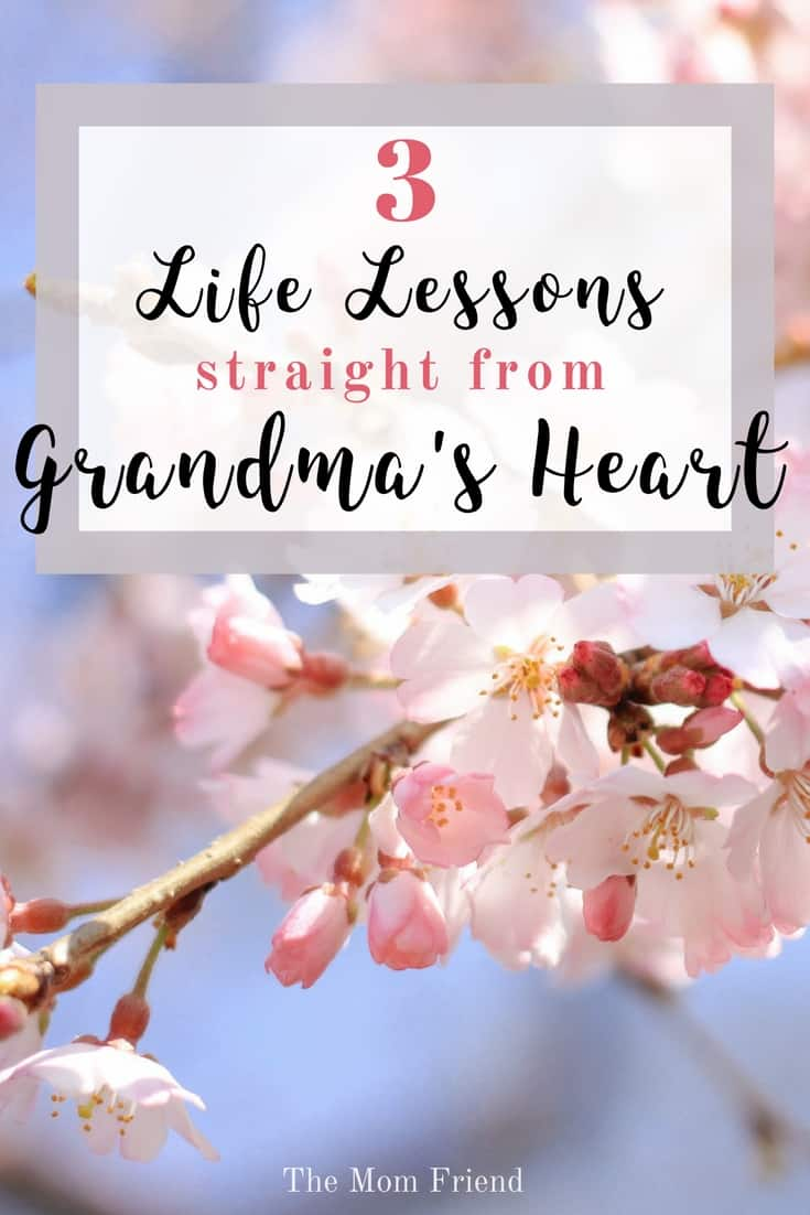 3 Life Lessons Straight from Grandma's Heart   #grandma #grandmagifts #grandparents #family #newmom #ad