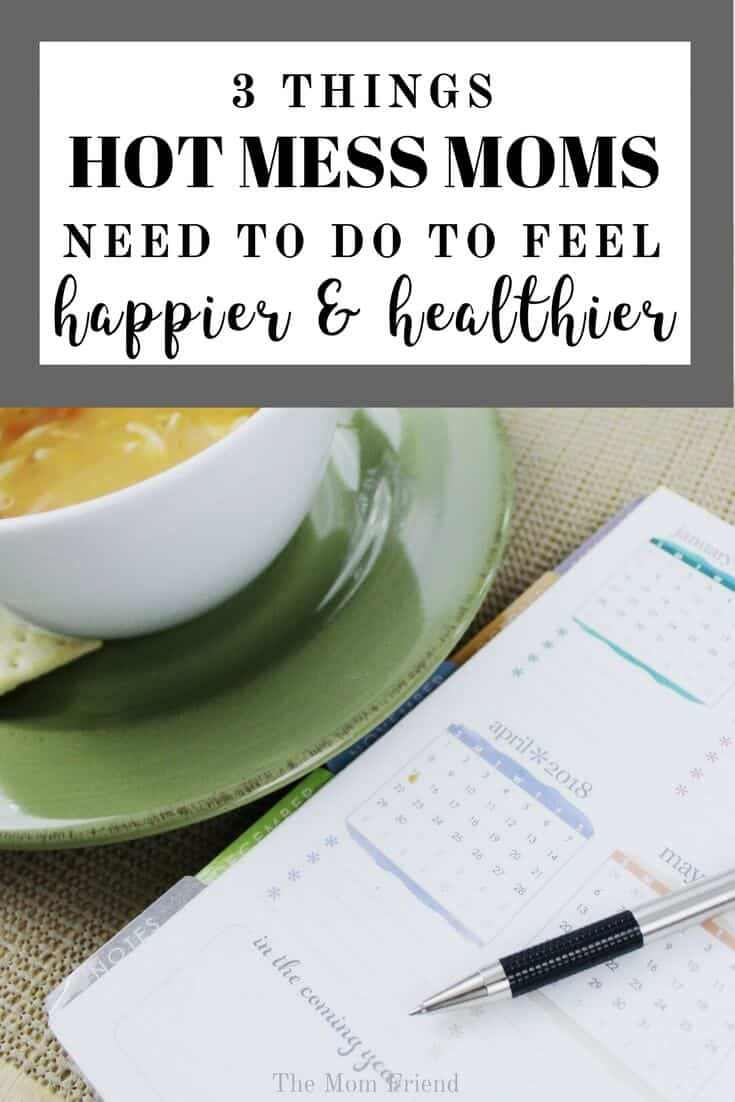 Being a hot mess mom can be fun, but it can also be overwhelming and exhausting. Taking steps to overcome chaos through decluttering, organization and cleaning, and meal planning can help busy moms make it through. Here is a plan for those of us who desperately need it! #WellYes2018 #ad