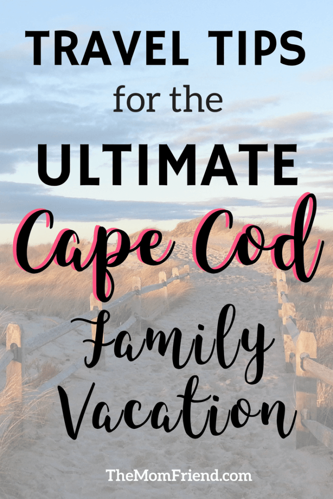Pinnable image of the ultimate Cape Cod travel guide for families.