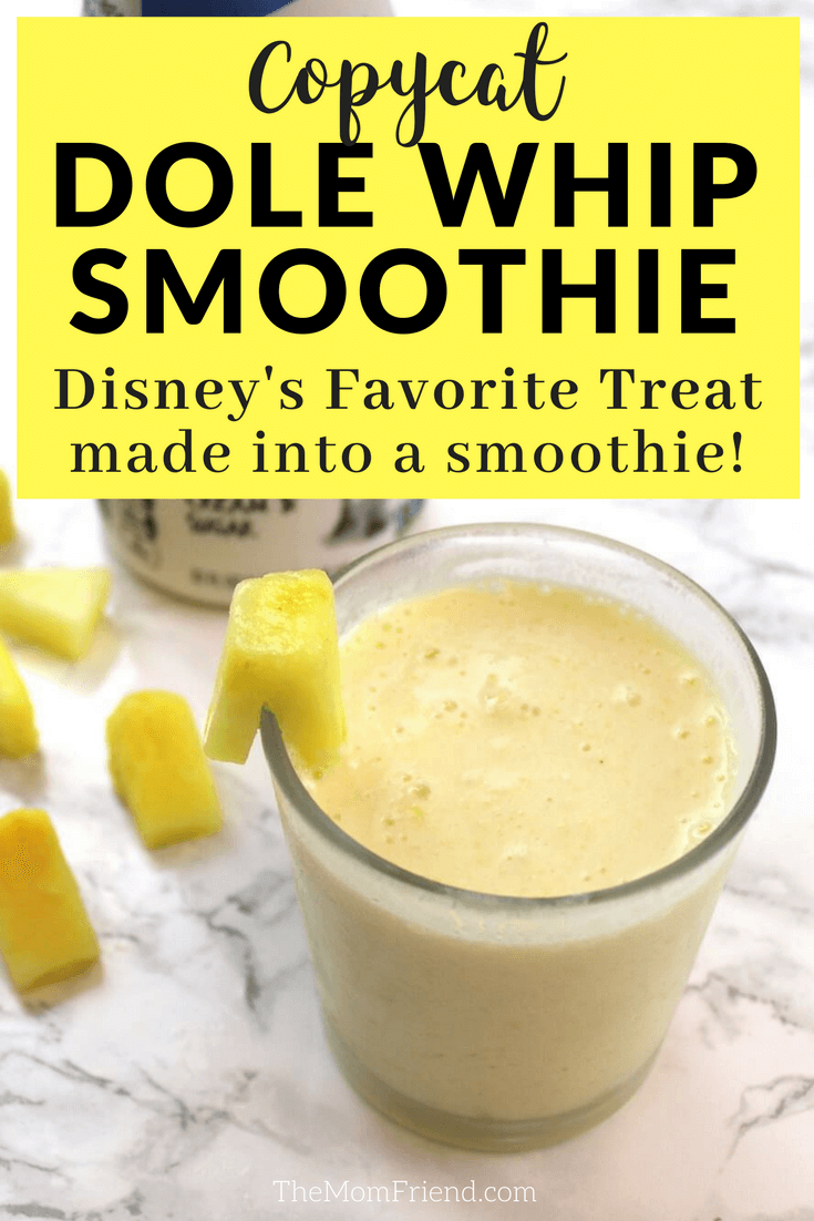 Pinterest graphic with text for Copycat Dole Whip Smoothie and image of pineapple smoothie in glass.