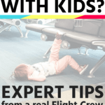 Whether a baby, toddler, or big kid, surveys show all kids get antsy on planes! Get expert tips from real Flight Attendants on how to travel with kids on a plane, including activities, best seats and using car seats on airplane, snack ideas and more! #travelwithkids