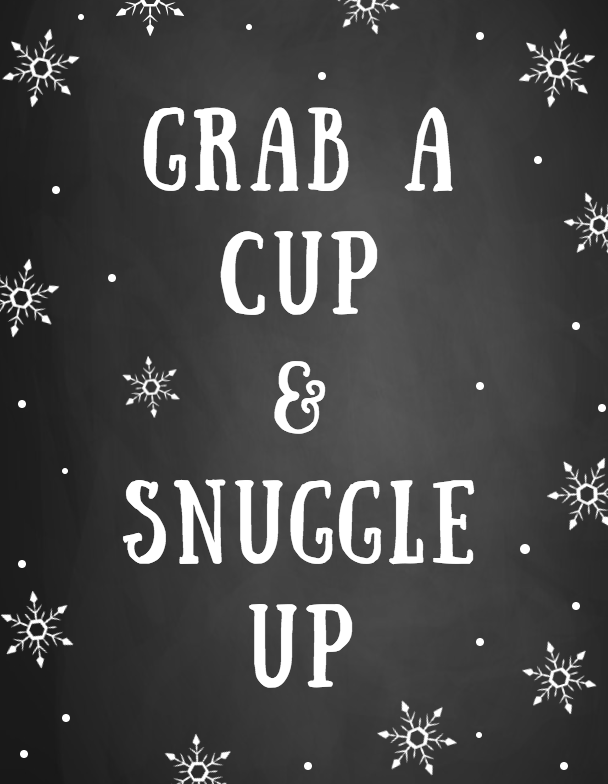 Free Soup Party Printable that says Grab a Cup and Snuggle Up