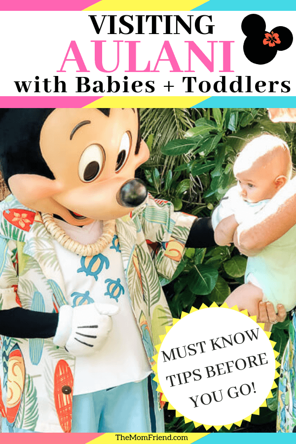 Mickey Mouse and baby at Aulani with text implying tips for visiting disney's aulani resort with baby and toddler