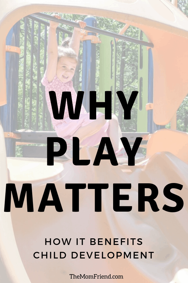 Child playing on playground with text Why Play Matters benefits child development