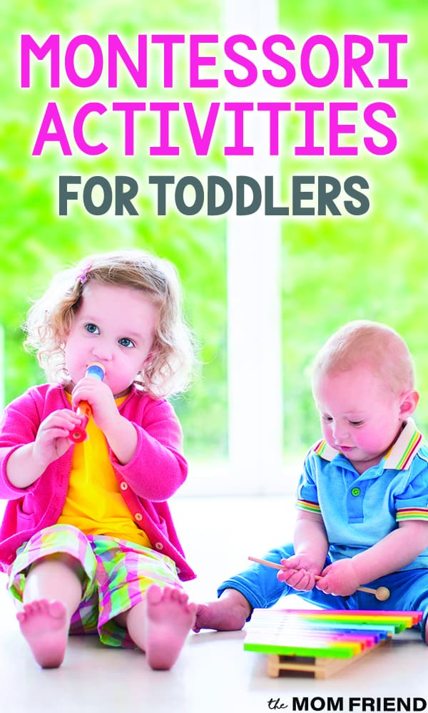 Two toddlers with toys with text Montessori Activities for Toddlers
