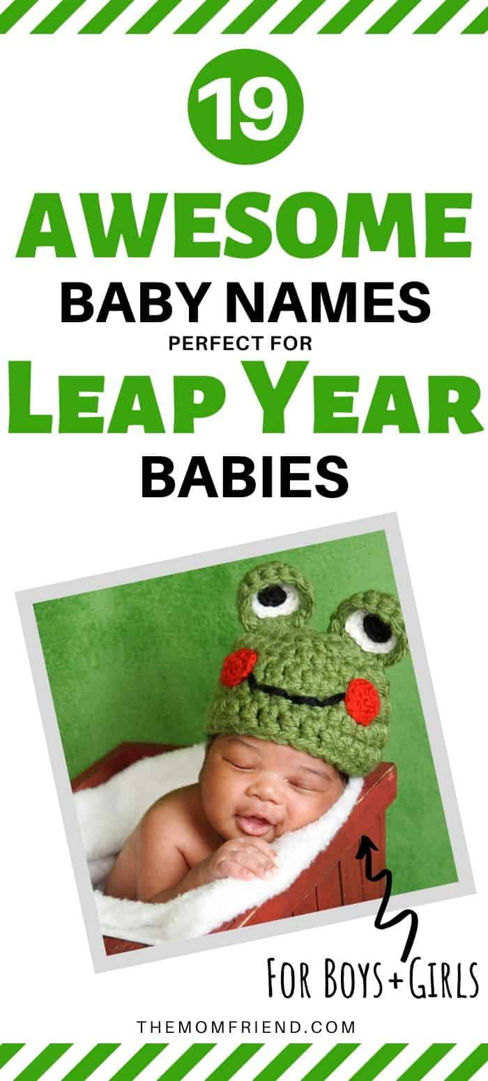 Baby sleeping wearing frog hat with text that says 19 Baby Names Perfect for Leap Year Babies