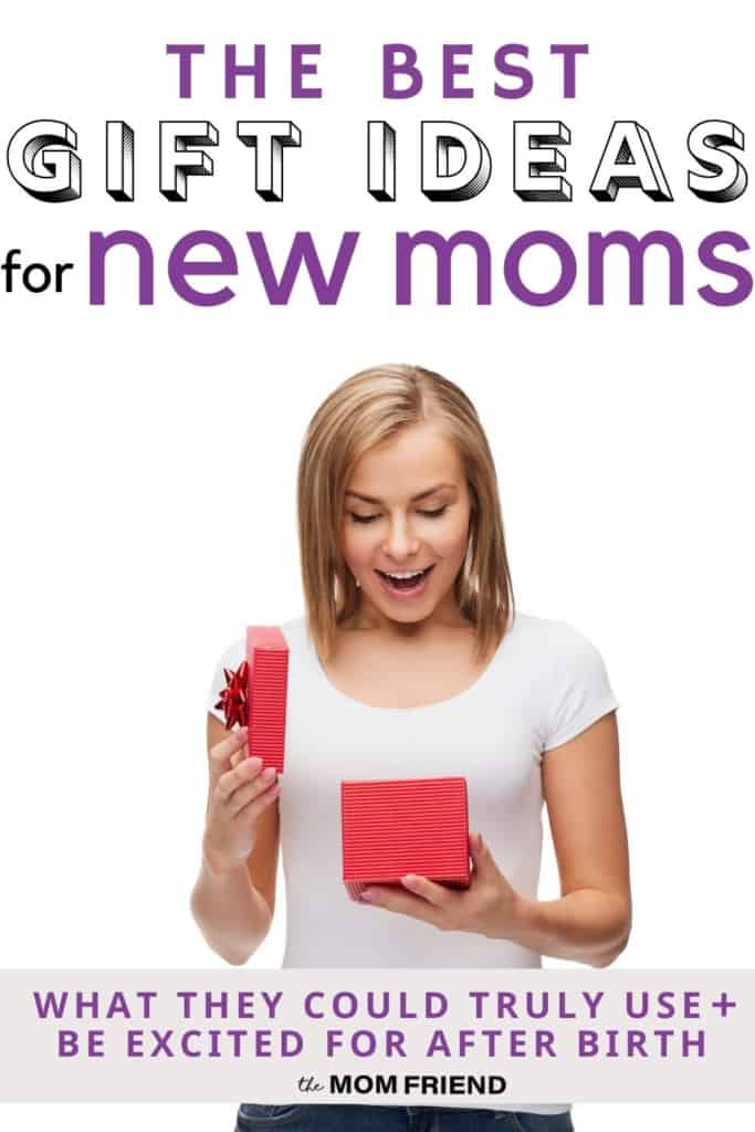 woman opening gift with smile and text the best gift ideas for new moms