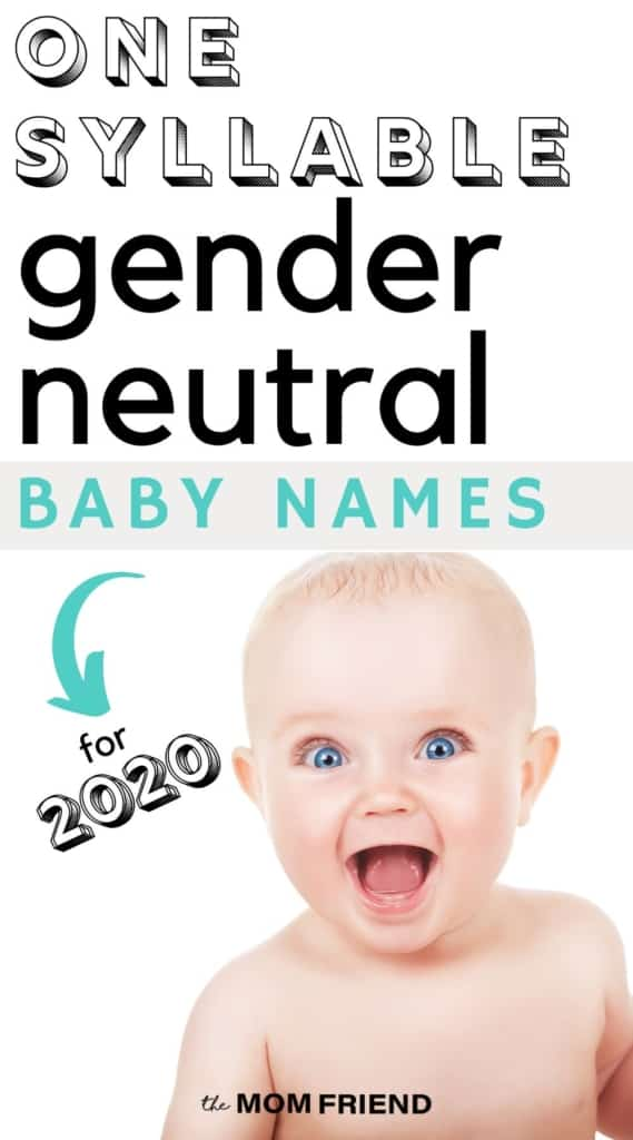 Happy baby with wide open eyes and text that reads One Syllable gender neutral baby names for 2020