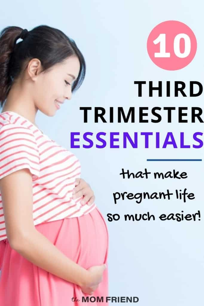 pregnant woman with text 10 third trimester essentials that make pregnant life so much easier