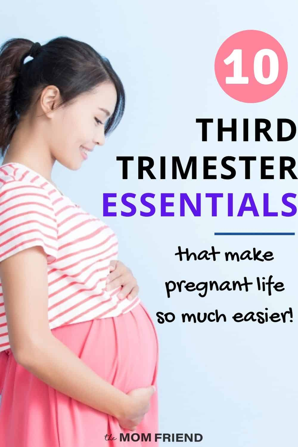 Third Trimester Essentials: Pregnancy Must Haves for Moms-to-Be