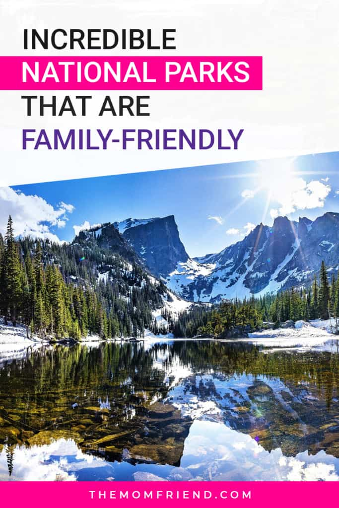 imgae of a national park with text about being family friendly