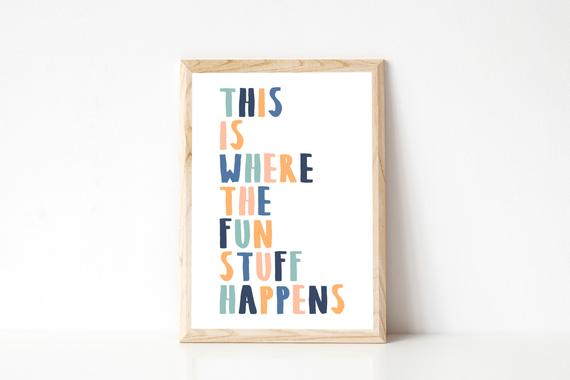 This Is Where The Fun Stuff Happens Playroom Wall Art