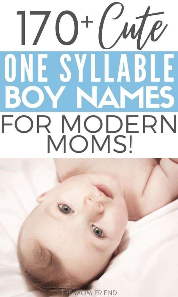 one syllable boy names in text over picture of baby boy