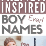 picture of baby boy and Eiffel Tower with text french inspired boy names