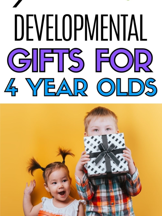 Pinnable image of developmental gifts for 4 year olds.