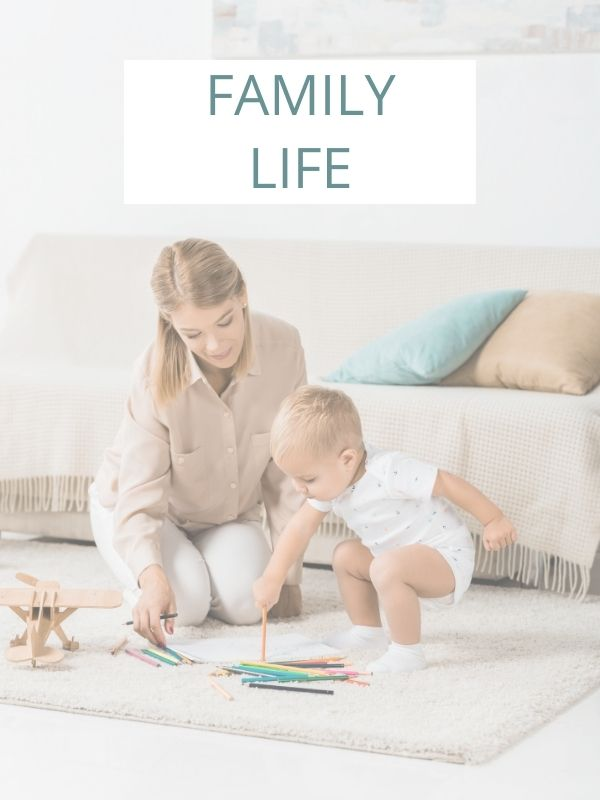 Pinterest graphic with text for Family life and image of mother and baby playing.