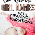 "Graphic of baby with caption ""two syllable girl names""."