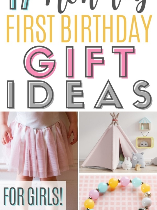 Pinnable image of first birthday gift ideas for girls.