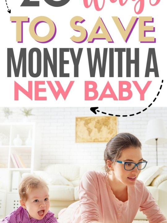 Pinterest graphic with text for ways to save money with a new baby and image of mom on computer next to baby.