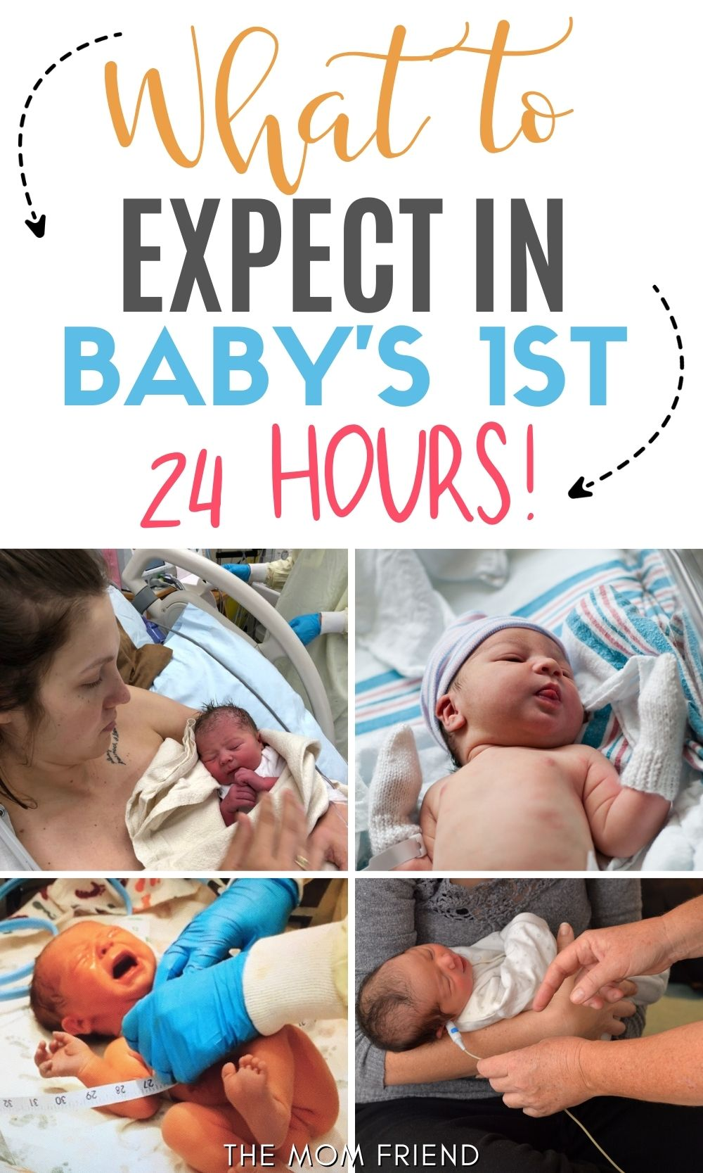 """Pinterest graphic with text for """"What to Expect in Baby's First 24 hours"""" and image collage."""